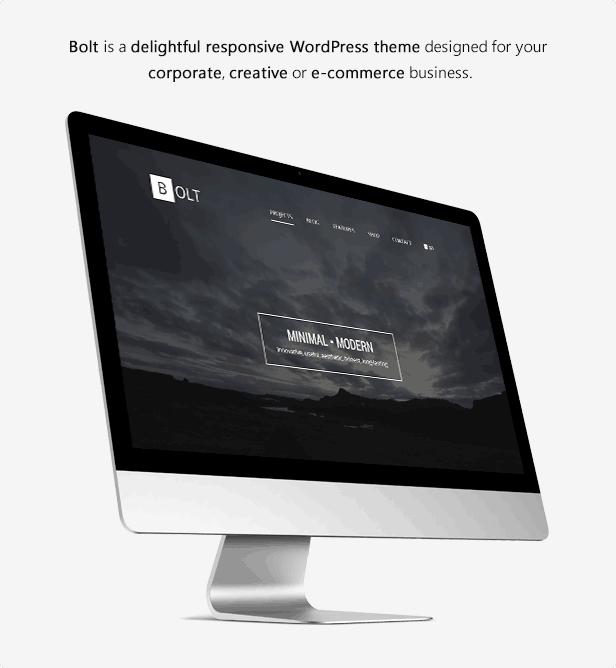 Bolt is a delightful responsive WordPress theme designed for your corporate, creative or e-commerce business.